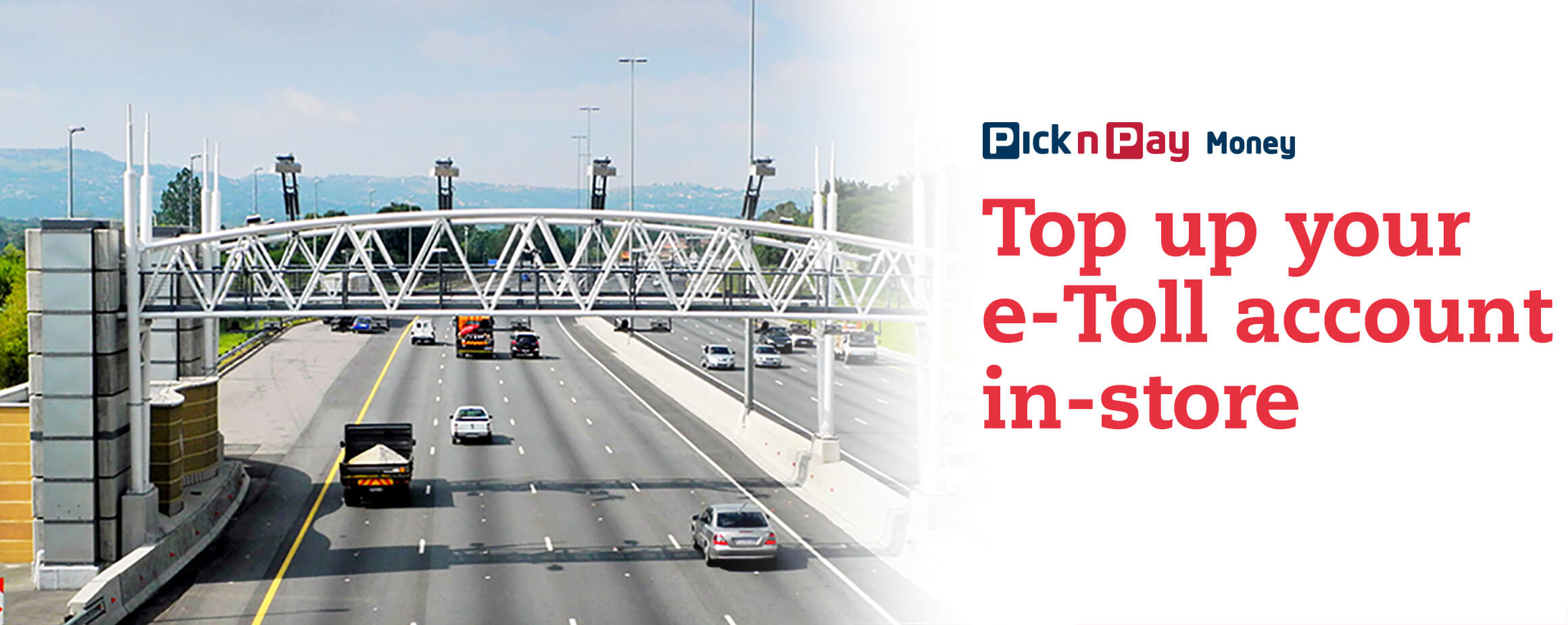 Top up your e-Toll account in-store