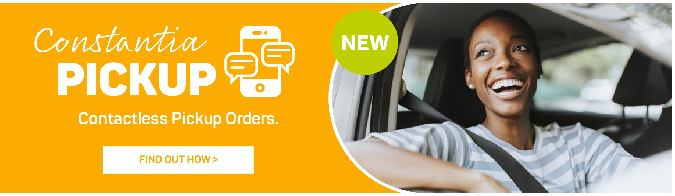 Constantia Pickup. Contactless Pickup Orders. Find out how >