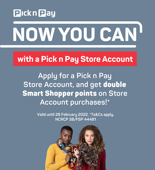 Now you can with a Pick n Pay Store Account.