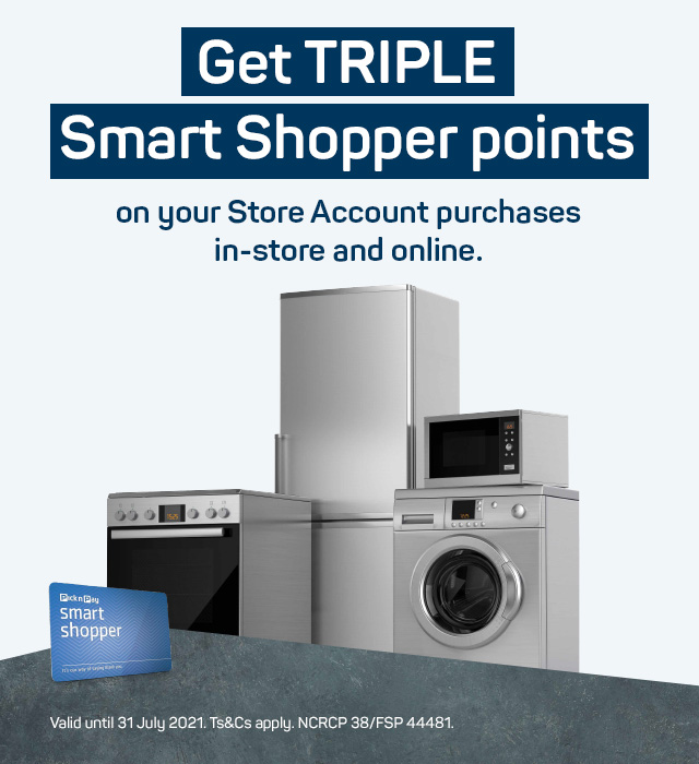 Get TRIPLE Smart Shopper points  on your Store Account purchases in-store and online. Apply now >
