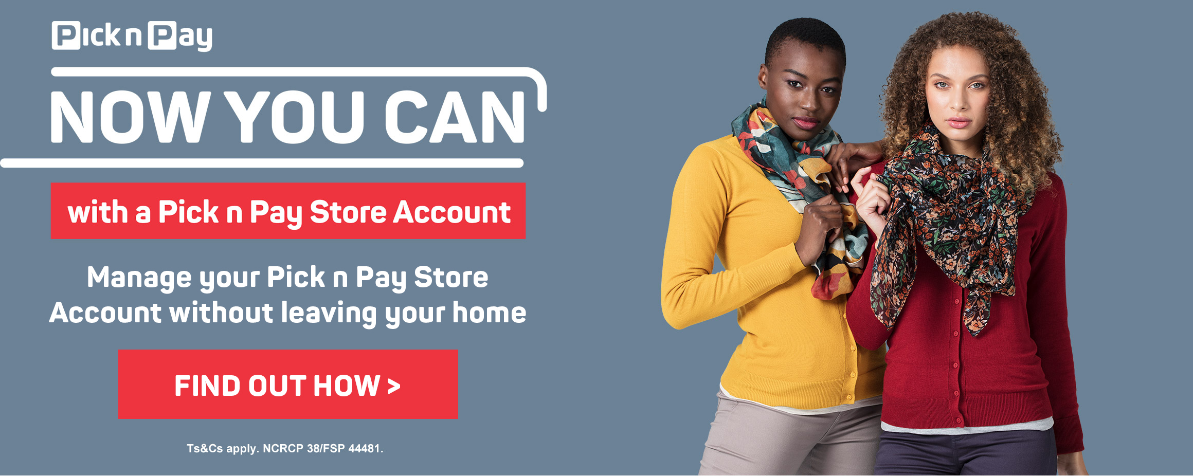 Now your can with a Pick n Pay Store Account.