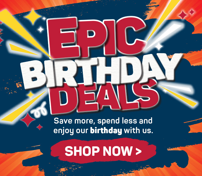 Epic birthday deals. Shop now