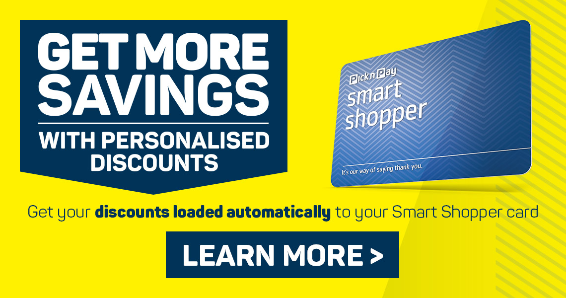 Get your discounts loaded automatically to your Smart Shopper card. Learn more