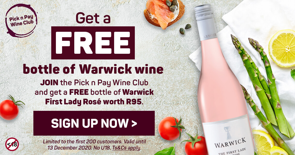 Get a free bottle of Warwick wine. Sign up now