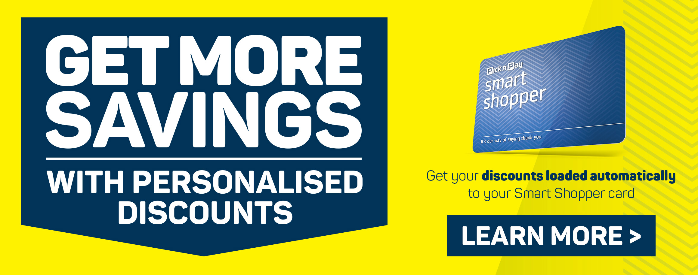 Get more savings with personalised discounts. Learn more