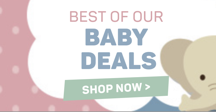 Best of our baby deals. Shop now