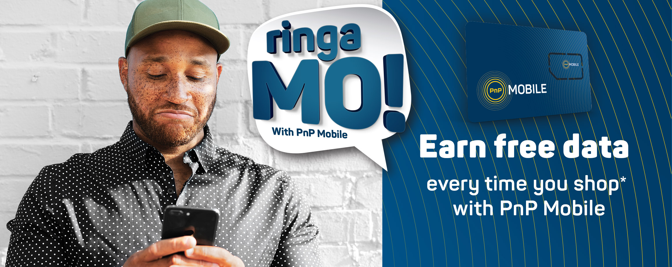 Ringa Mo! with PnP Mobile. Earn free data every time you shop with PnP Mobile