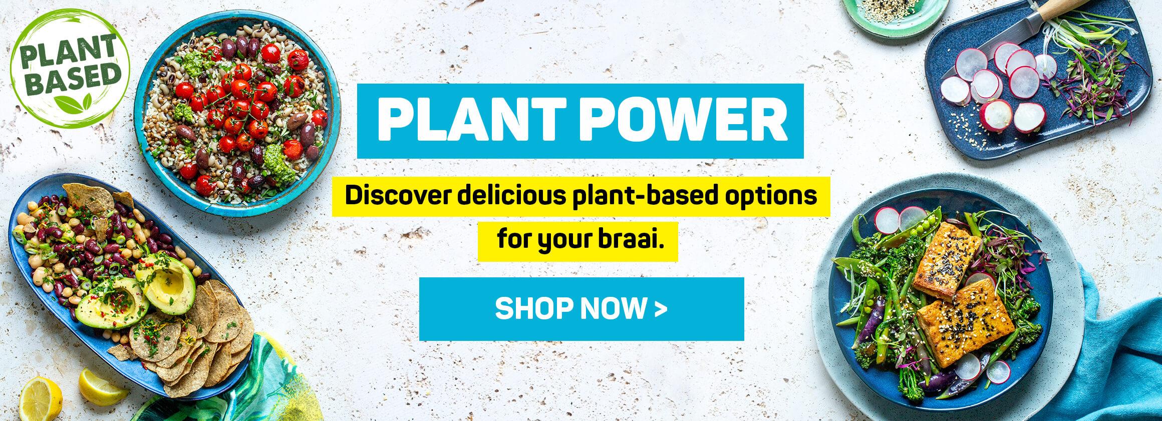 Plant Power. Shop now