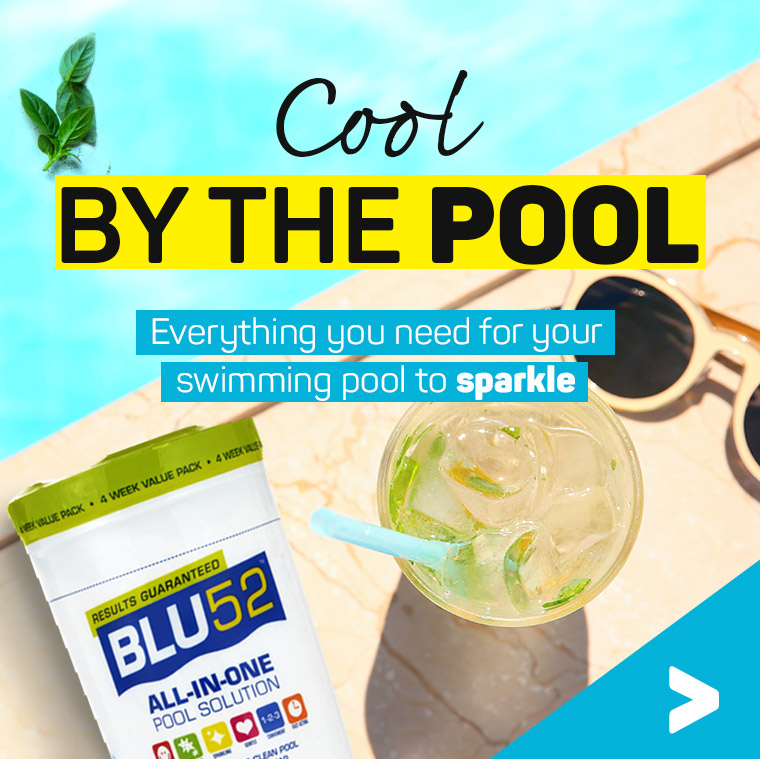 Cool by the pool. Everything your need for your swimming pool to sparkle