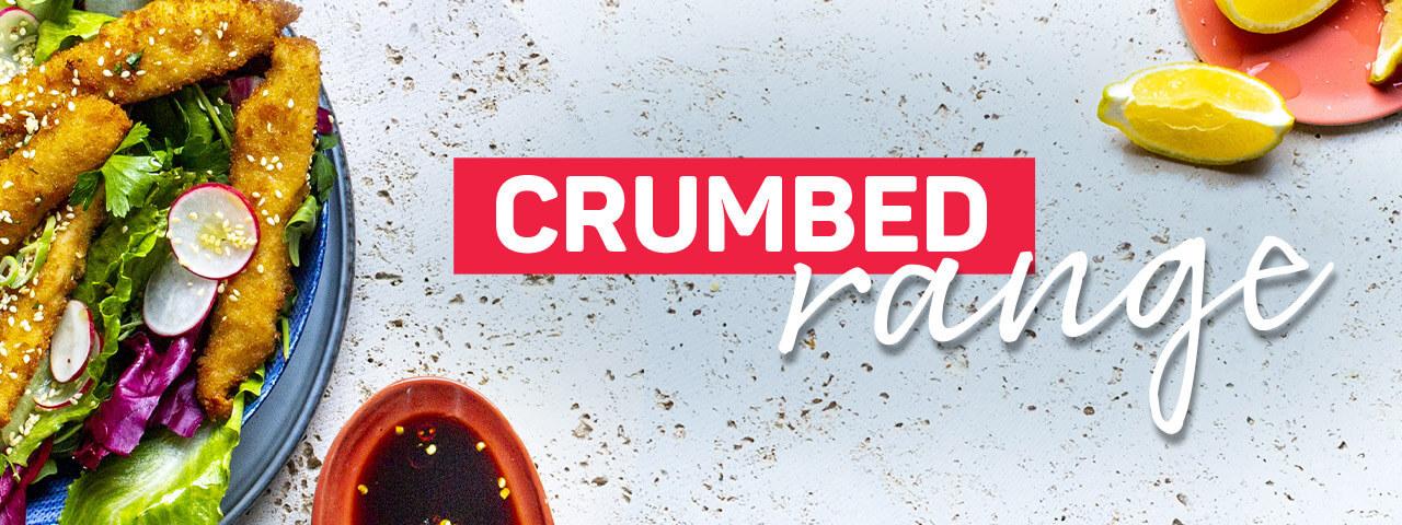 Crumbed Range