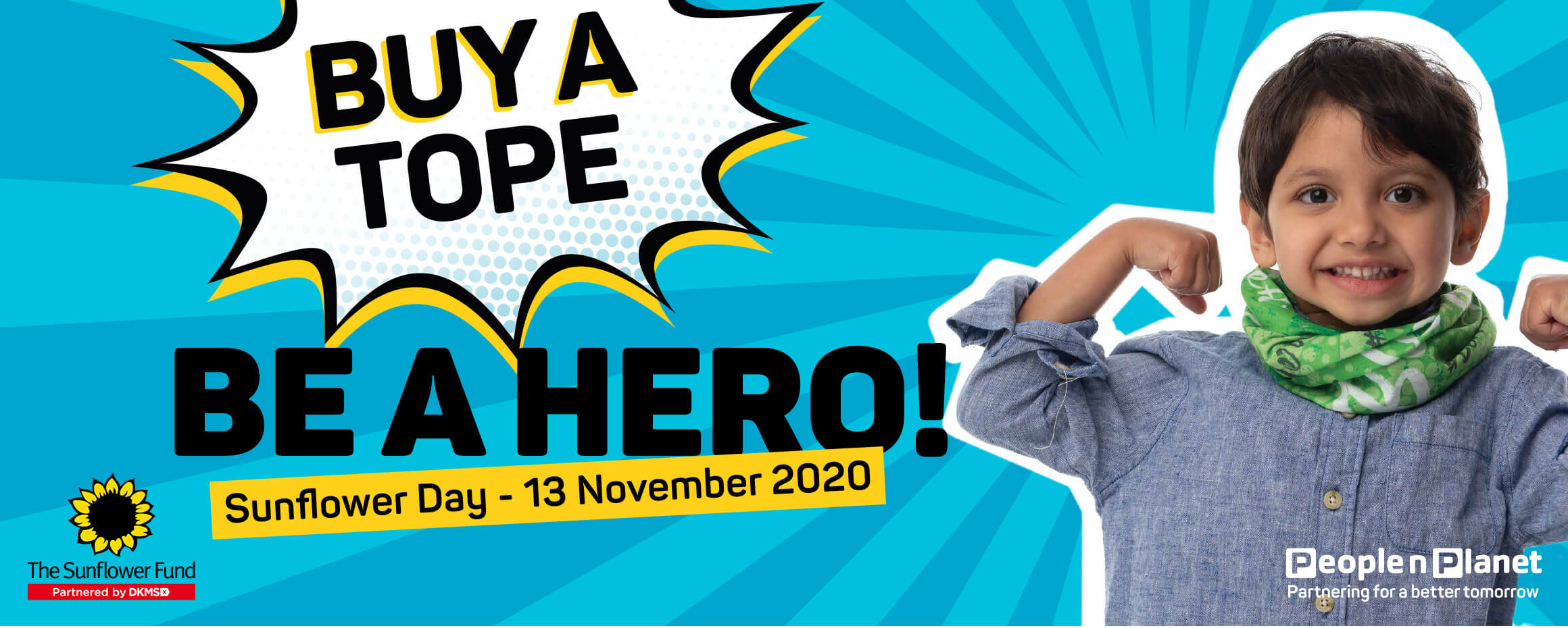 Buy a tope be a hero