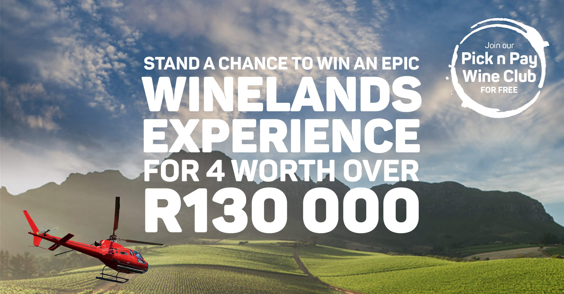 Stand a chance to Win an epic winelands experience for 4 worth over R130 000