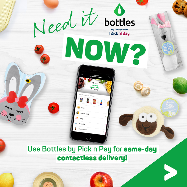 Need it now? Use Bottles by Pick n Pay for same-day contactless delivery!