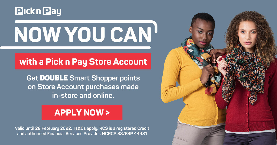 Pick n Pay Store Account. Apply now