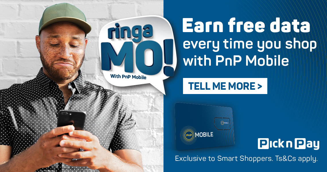 Earn free data every time you shop with PnP Mobile. Tell me more