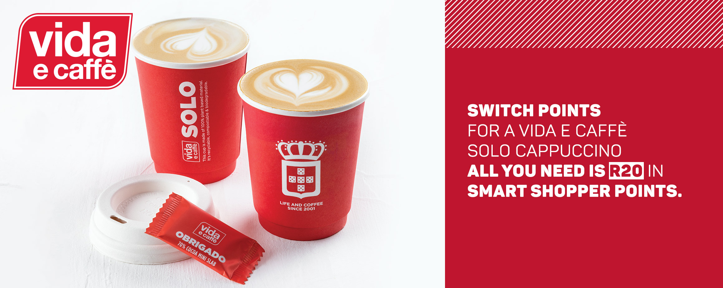 Switch points for a Vida E Caffe Solo Cappuccino. All you need is R20 in Smart Shopper points