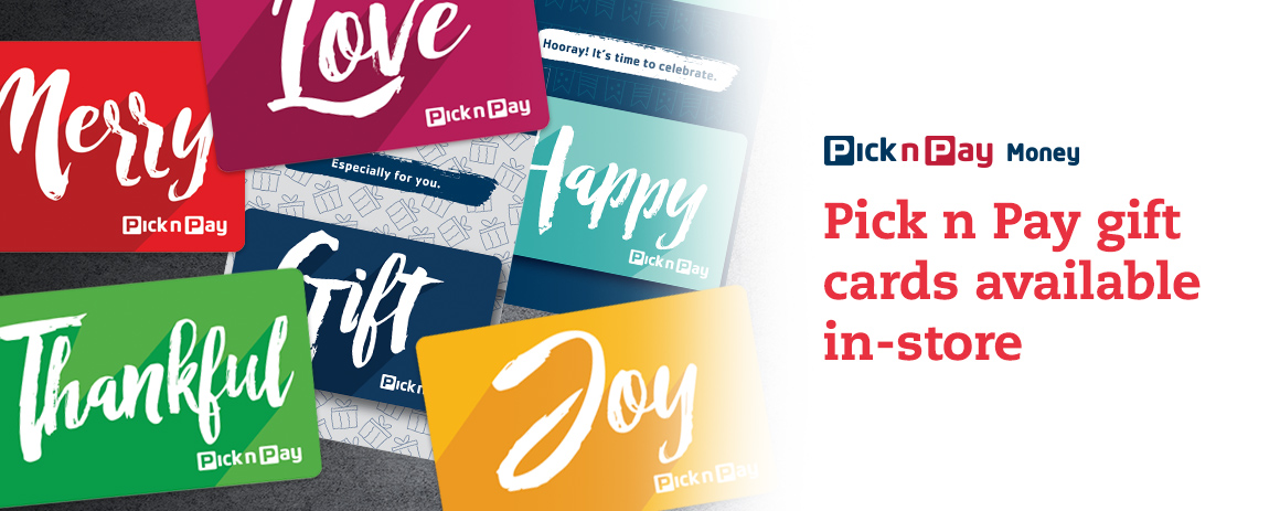 Choose from a range of Pick n Pay gift cards