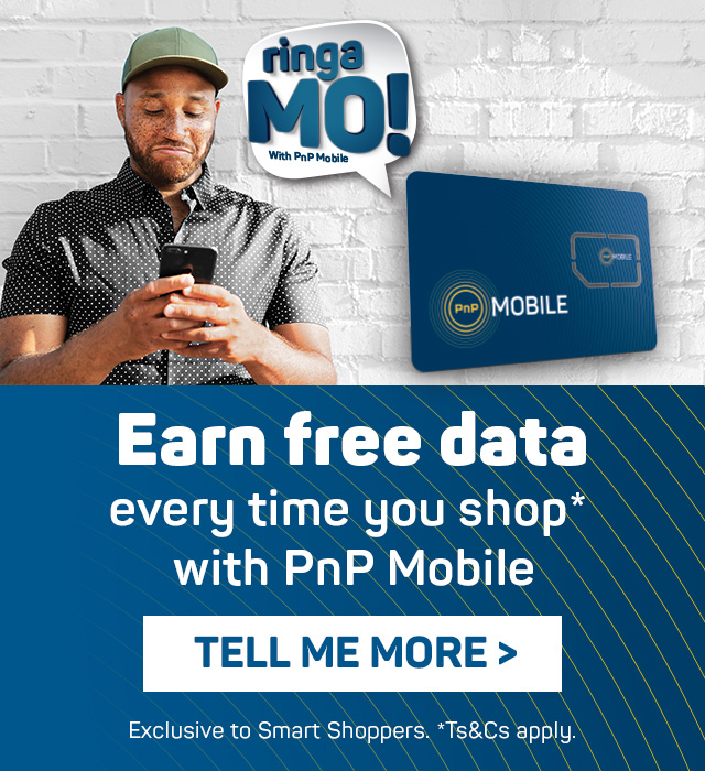 Earn free data. Everytime you shop with PnP Mobile.  Tell me more