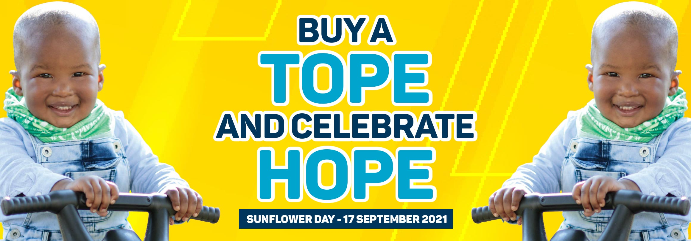 Buy a tope and celebrate hope. Sunflower day -17 September 2021